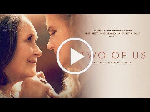 Two of Us - Official Trailer