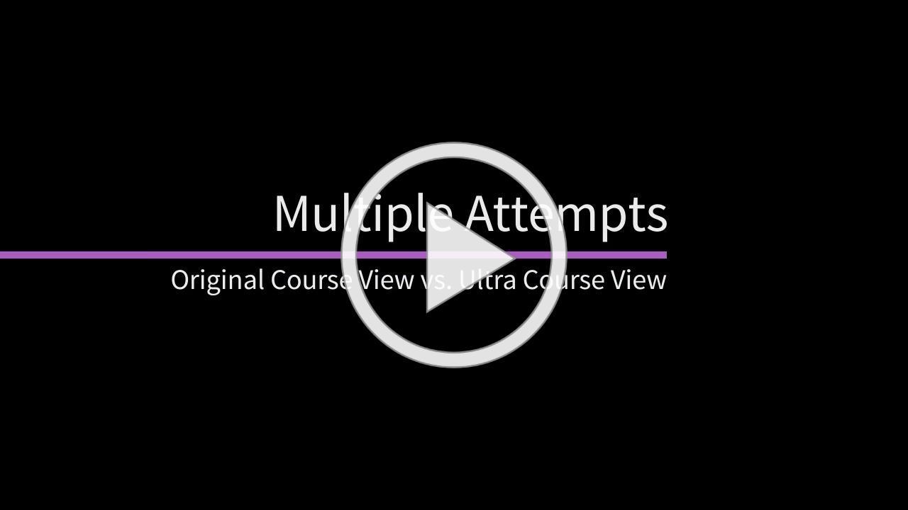 Multiple Attempts in Blackboard Learn