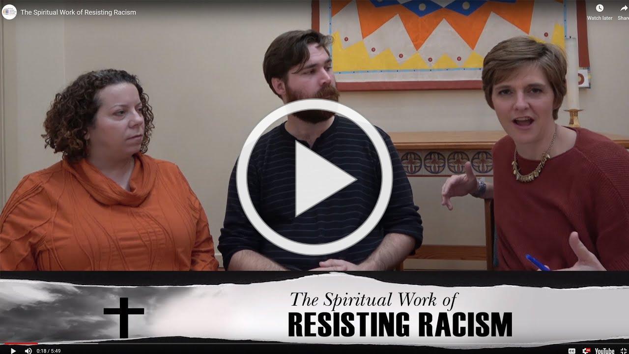 The Spiritual Work of Resisting Racism