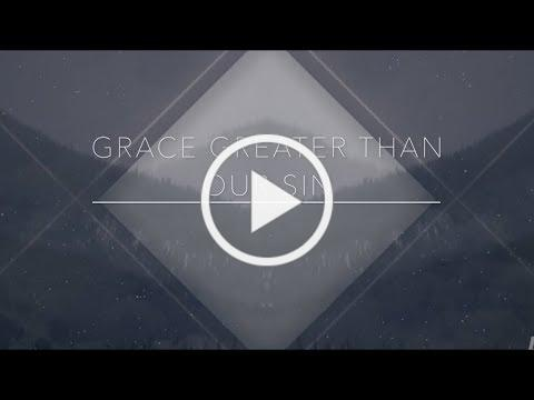 Grace Greater Than Our Sin- Craig Rigney // Official Lyric Video