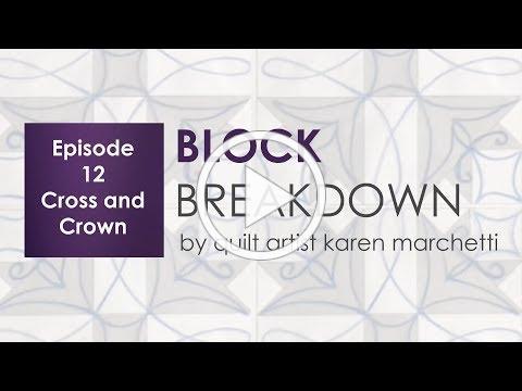 Block Breakdown 12 - Cross and Crown