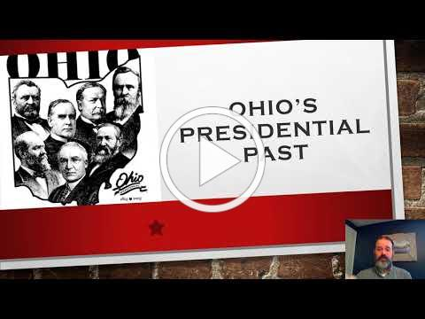 Ohio's Presidential Past Intro