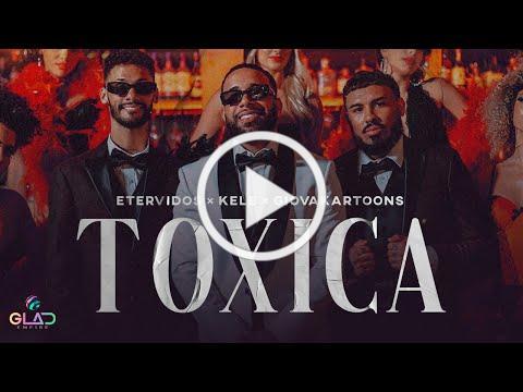 Etervidos, Kele & Giovakartoons - Toxica (Video Oficial)