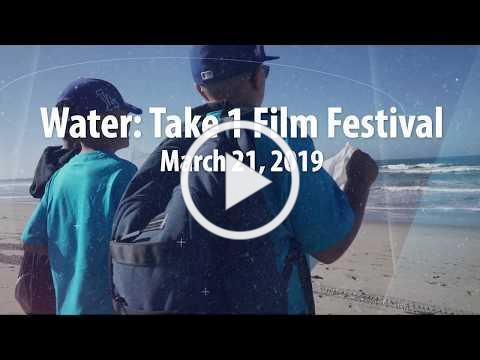 Water: Take 1 Film Festival 2019