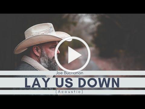 Joe Buchanan - Lay Us Down (Acoustic)
