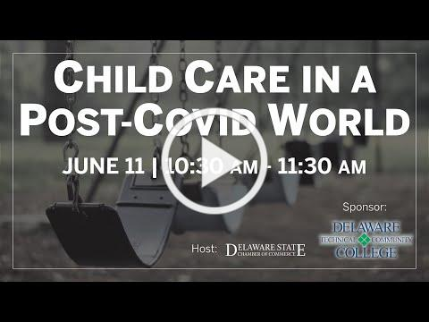 Child Care in a Post-COVID-19 World