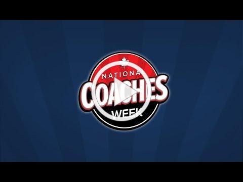 National Coaches Week / Semaine nationale des entraîneurs