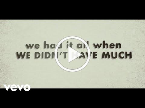 Justin Moore - We Didn't Have Much (Lyric Video)