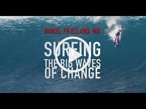 #3 SURFING THE BIG WAVES OF CHANGE - Becoming more resilient and more ready