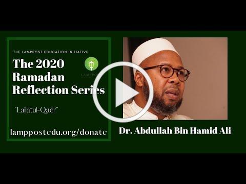 Lailatul-Qadr: Dr. Abdullah bin Hamid Ali