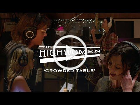 The Highwomen: Crowded Table [OFFICIAL VIDEO]