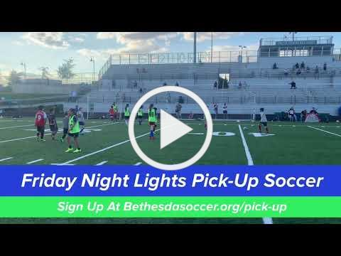 Friday Night Lights Pick-Up Soccer Highlights