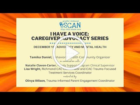 I Have a Voice: Caregiver Advocacy Series | Advocacy and Mental Health