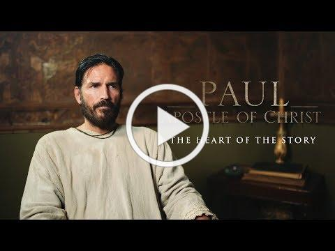 Paul, Apostle of Christ: The Heart of the Story