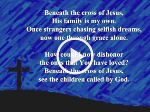 """Beneath the Cross"" (Keith and Kristyn Getty)"