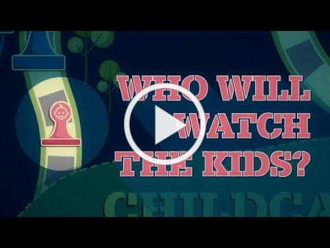 Who Will Watch the Kids?
