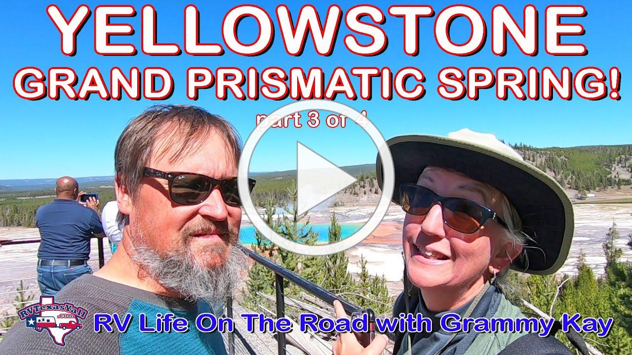 Yellowstone National Park: Part 3 | Grand Prismatic Spring | Mud Volcano | Steamboat Geyser