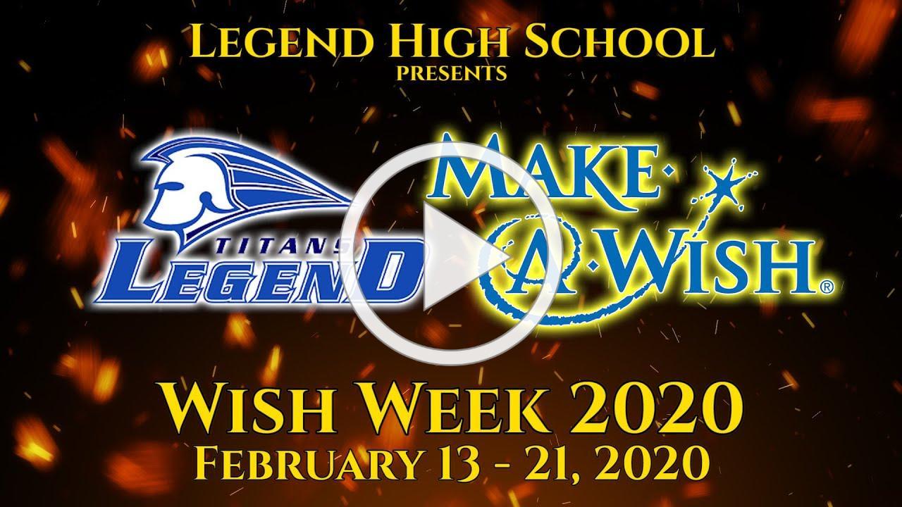 Legend High School Wish Week 2020 Community Preview