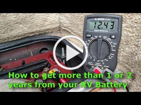 How to get more than 1 or 2 years from your RV Battery