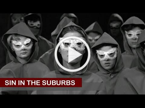 Sin In the Suburbs - Official Movie Trailer