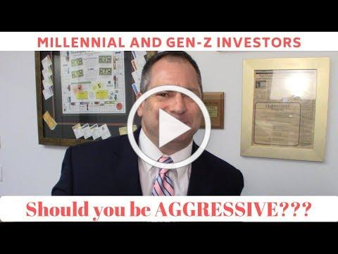 Should Millennials and Gen-Z's invest aggressively?