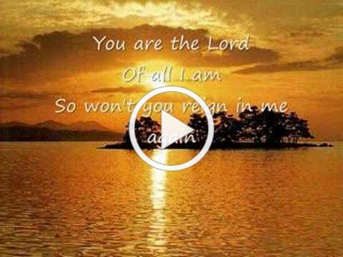Brenton Brown - Lord Reign In Me
