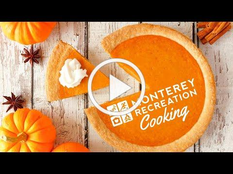 Monterey Recreation Presents 🥧🎃 That's Good! Perfect Pumpkin Pie Demo