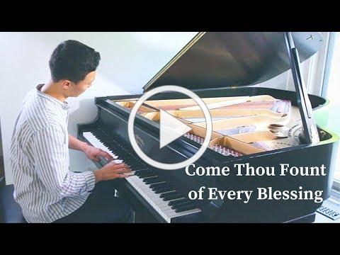 Come Thou Fount of Every Blessing - Emotional Piano Cover - (Sheet Music)