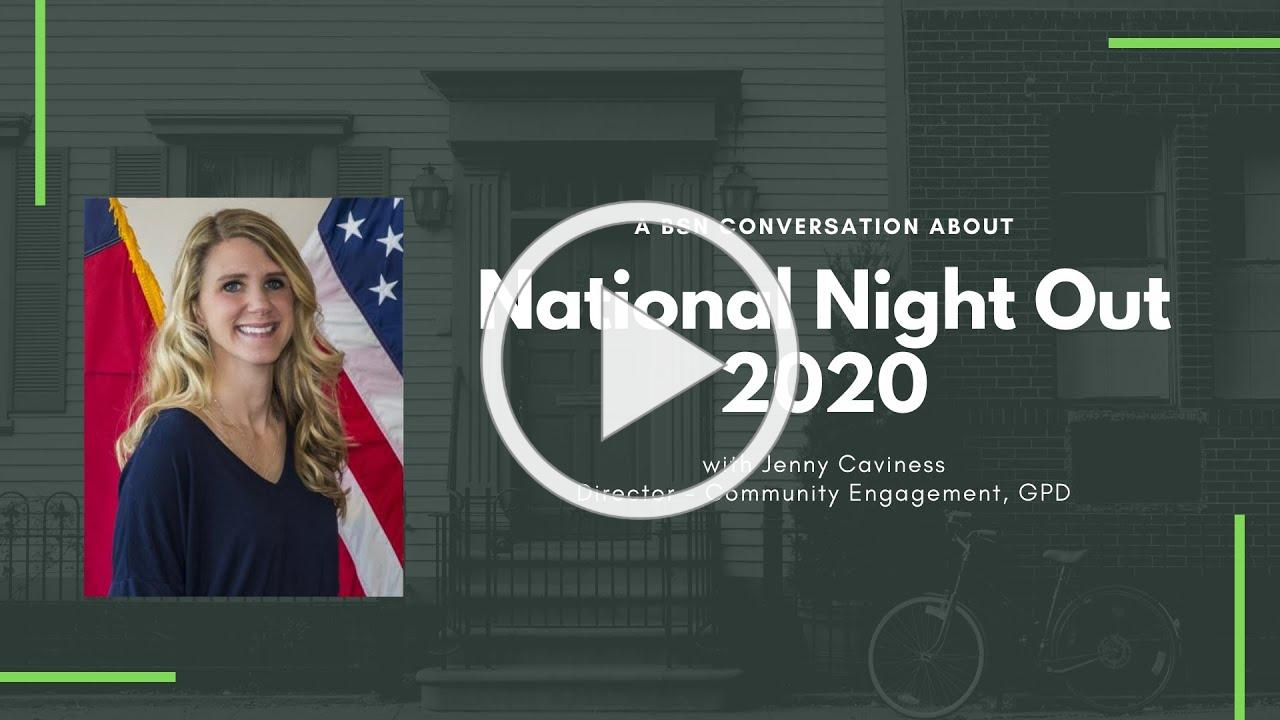 BSN Neighborhood Nuggets: National Night Out with Jenny Caviness