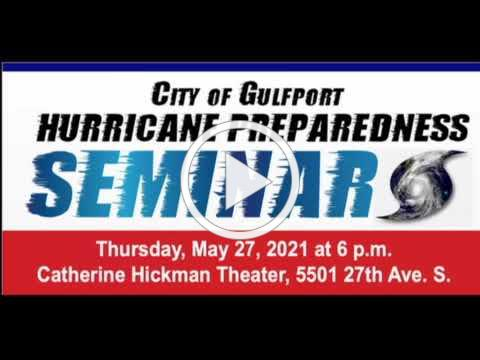City of Gulfport 2021 Hurricane Seminar