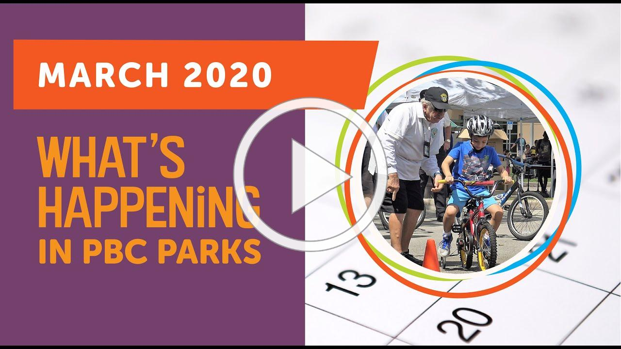 What's Happening in PBC Parks: March 2020