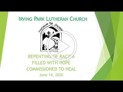 Irving Park Lutheran Church Worship, June 14, 2020