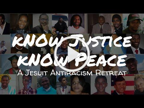 Trailer: Know Justice, Know Peace: A Jesuit Antiracism Retreat