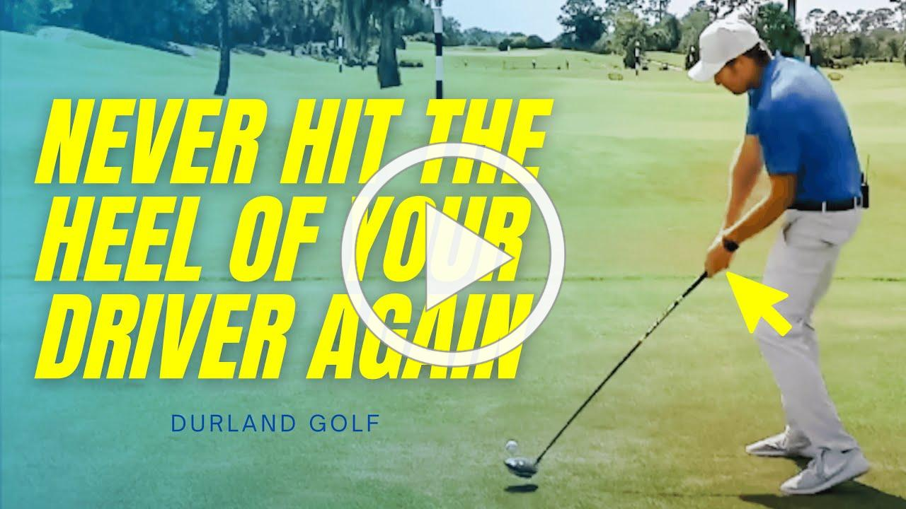 GOLF TIP | How To Never Hit The Heel Of Your Driver Again