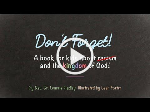 """""""Don't forget: A Book About Racism and the Kingdom of God """" video book"""