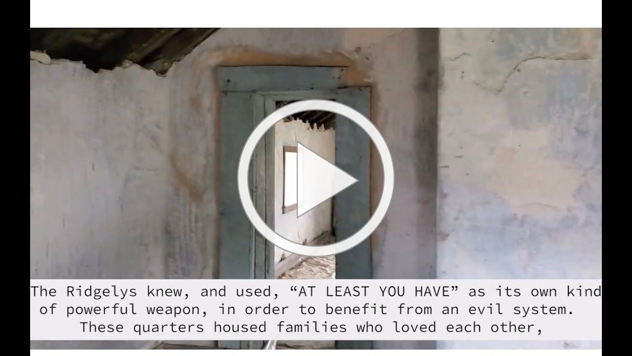 """""""At Least You Have"""" - Slave Quarters and the Daily Life of Enslaved Families at the Hampton Mansion"""