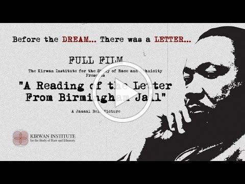 FULL FILM: A Reading of the Letter from Birmingham Jail