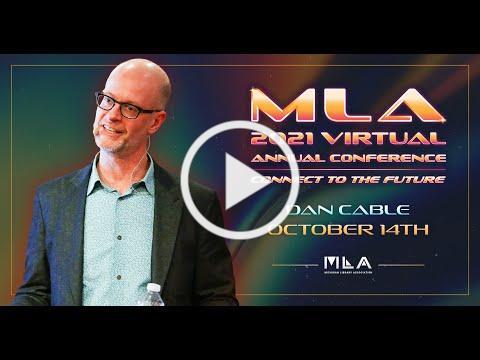 Daniel Cable Promo - MLA 2021 Annual Conference