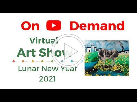 Virtual Art Show: Lunar New Year