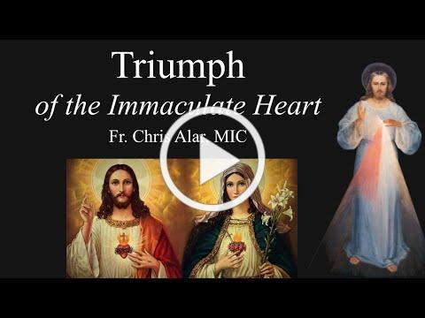 Explaining the Faith - Triumph of the Immaculate Heart