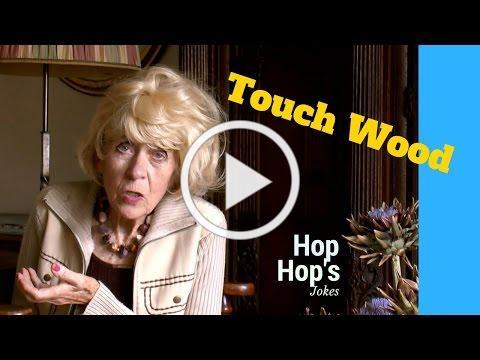 Hop Hop: Touch Wood! (Fantastic joke)