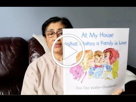 At My House What Makes a Family is Love by Dee-Dee Walter-Goodspeed