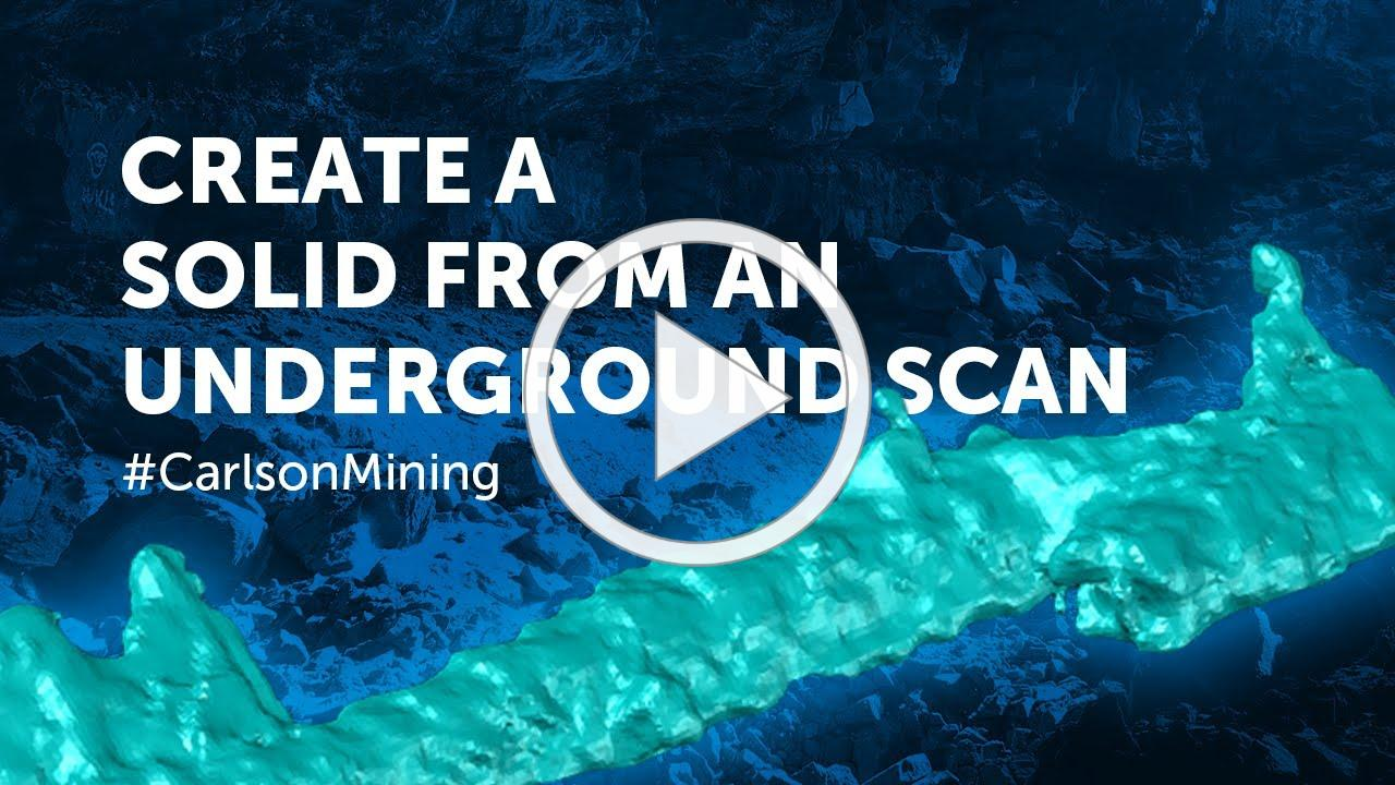 Create Solid from Underground Mine Scan | Carlson Mining