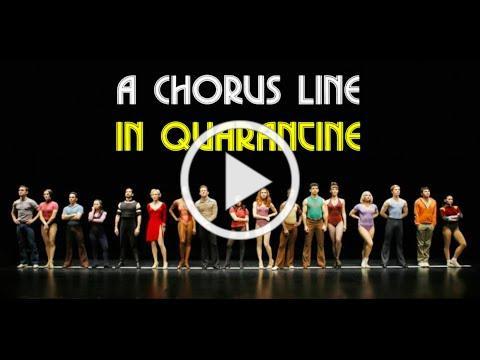 A Chorus Line In Quarantine