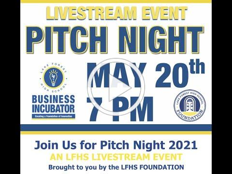 Lake Forest High School's Pitch Night 2021