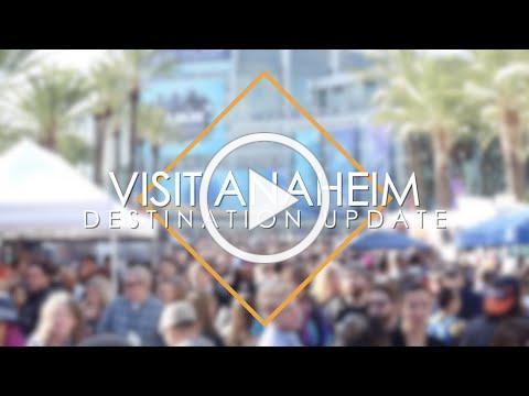 Visit Anaheim Destination Update (Vol. 4)