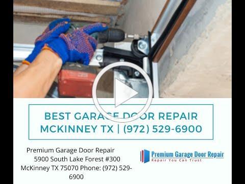Best Garage Door Repair Mckinney TX   (972) 529-6900
