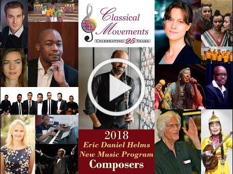 Classical Movements' Eric Daniel Helms New Music Program Commissions, 2018