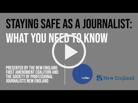 Staying Safe as a Journalist: What You Need to Know