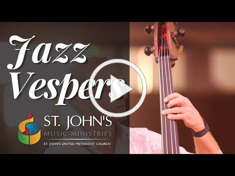 March 13, 2020 | Jazz Vespers Service